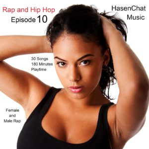 HasenChat Music - Rap and Hip Hop Episode 10