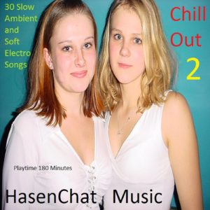HasenChat Music – Chill Out – Episode 2